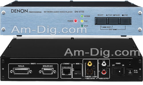 Denon DN-V755 Network Audio/Visual Player from Am-Dig